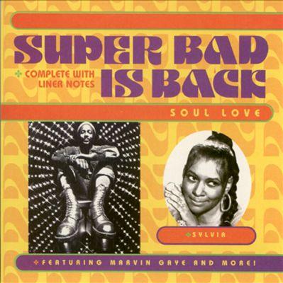 Super Bad Is Back