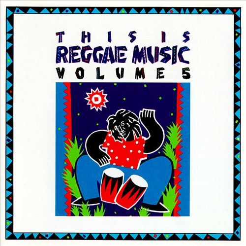 This Is Reggae Music, Vol. 5
