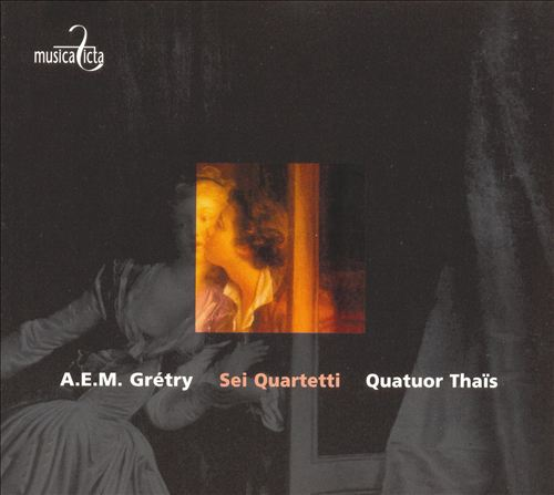 A.E.M Grétry: Sei Quartetti