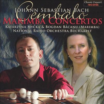 Bach: Cembalo (Marimba) Concertos