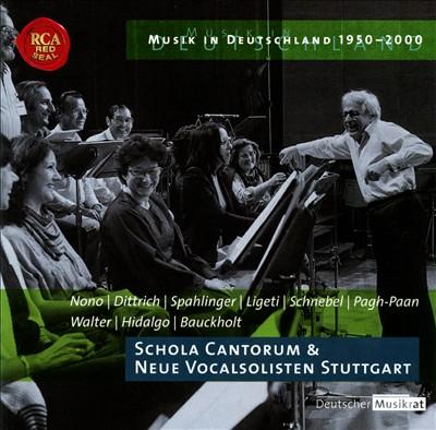 Musik in Deutschland 1950-2000, Vol. 38: Schola Cantorum & Neue Vocalsolisten Stuttgart