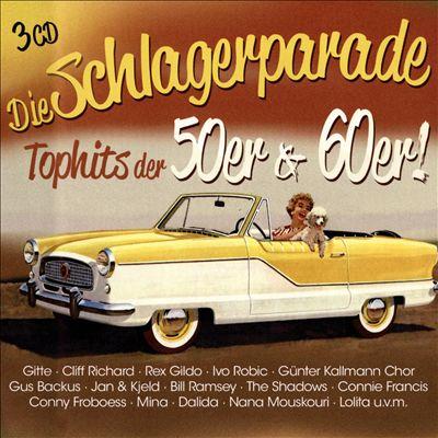 Die Schlagerparade: Top Hits der 50er & 60er