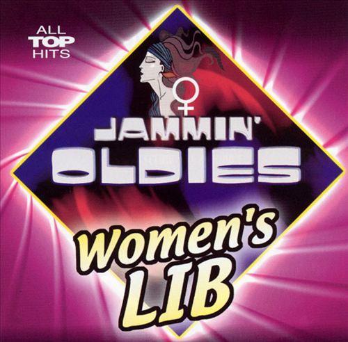 Jammin' Oldies: Women's Lib