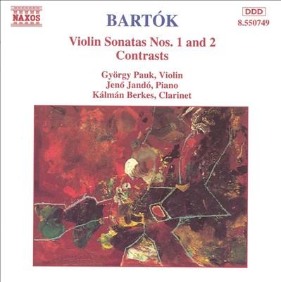 Bartók: Violin Sonatas Nos. 1 & 2; Contrasts