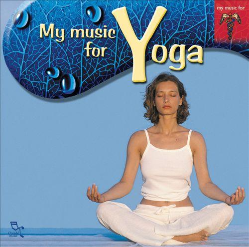 Music for Yoga [Oreade Music]