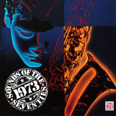 Sounds of the Seventies: 1973 - Take Two