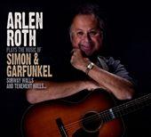 Subway Walls and Tenement Halls...: Arlen Roth Plays the Music of Simon & Garfunkel
