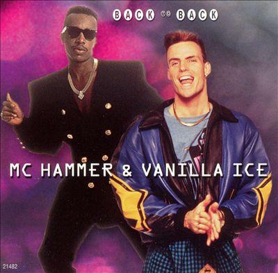 Back to Back: MC Hammer and Vanilla Ice