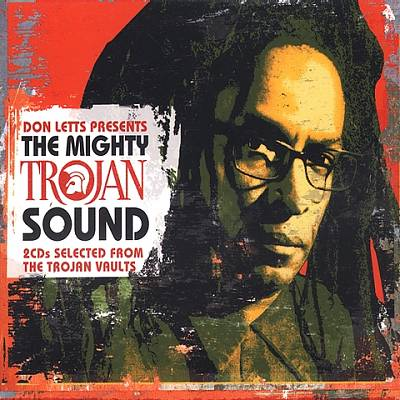 Don Letts Presents: The Mighty Trojan Sounds