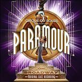 Cirque du Soleil: Paramour [Original Broadway Cast Recording]