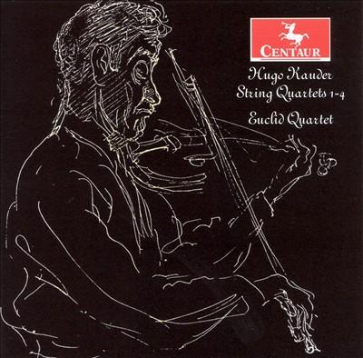 Hugo Kauder: String Quartets Nos 1-4