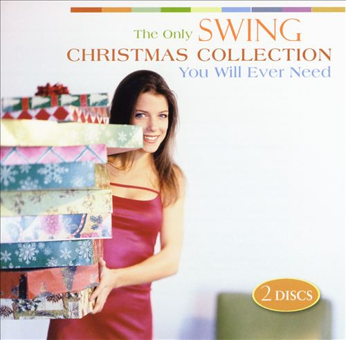 The Only Swing Christmas Collection You Will Ever Need