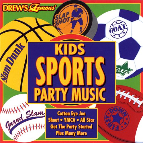 Drew's Famous Kids Sports Party Music [2006]