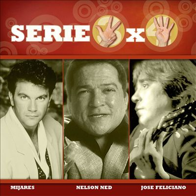 Serie 3x4 [Mijares, Jose Feliciano, Nelson Ned]