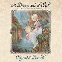 A Dream and a Wish: An Offering of Children's Classics