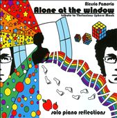 Alone At the Window: Tribute To Thelonious Sphere Monk: Solo Piano Reflections