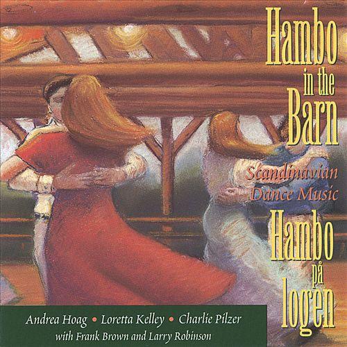 Hambo In the Barn: Scandinavian Dance Music