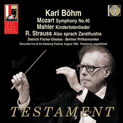 Mozart: Symphony No. 40; Mahler: Kindertotenlieder; R. Strauss: Also sprach Zarathustra