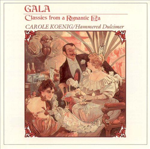 Gala: Classics from a Romantic Era