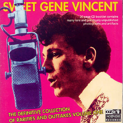 Sweet Gene Vincent: The Definitive Rarities & Outtakes Vol. 1