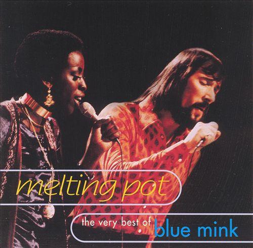 Melting Pot: The Very Best of Blue Mink