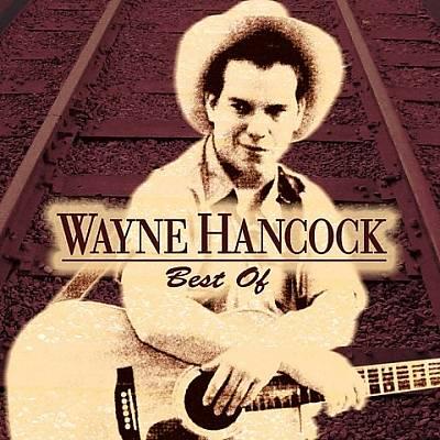Best of Wayne Hancock