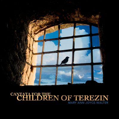 Mary Ann Joyce-Walter: Cantata for the Children of Terezin