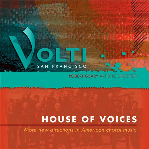 House of Voices: More New Directions in American Choral Music