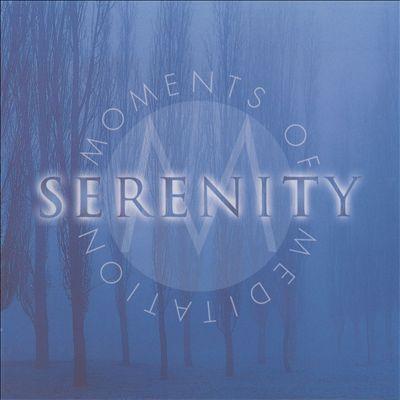 Moments of Meditation: Serenity