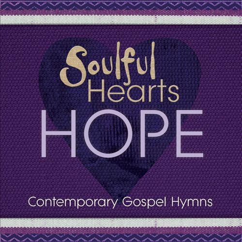 Soulful Hearts: Hope