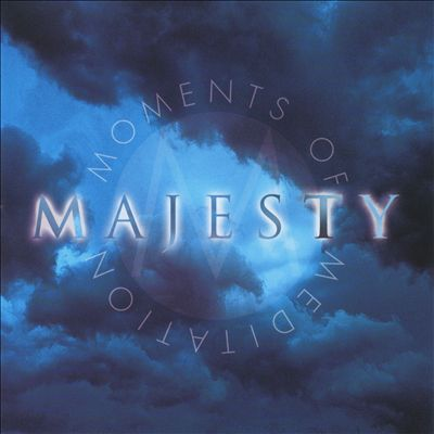 Moments of Meditation: Majesty