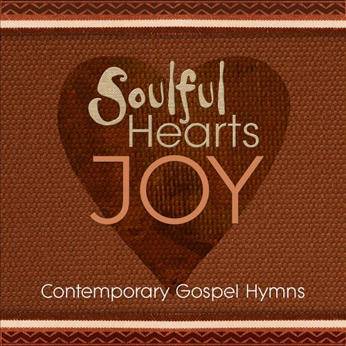 Soulful Hearts: Joy