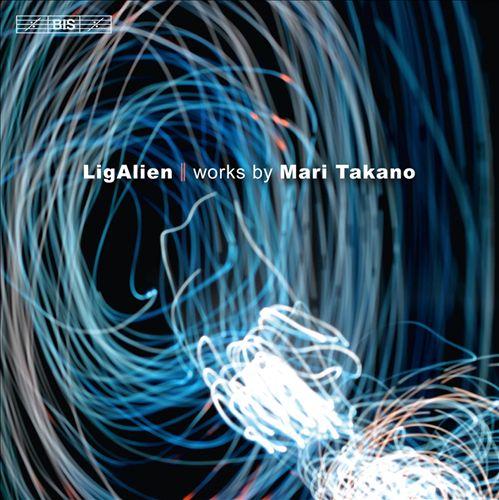 LigAlien: Works by Mari Takano