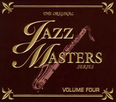 The Original Jazz Masters Series, Vol. 4