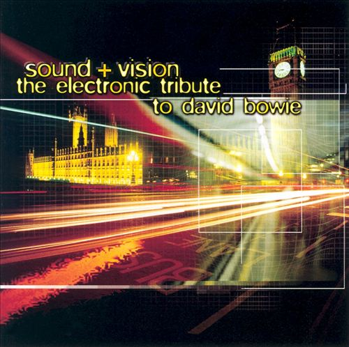 Sound and Vision: The Electronic Tribute to David Bowie