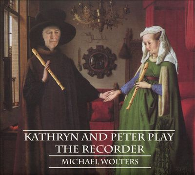 Michael Wolters: Kathryn & Peter Play Recorder