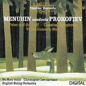 Menuhin conducts Prokofiev: Peter and Wolf; Classical Symphony; Violin Concerto No. 1