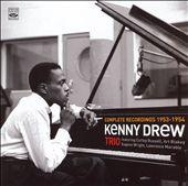Kenny Drew Trio: Complete Recordings 1953-1954