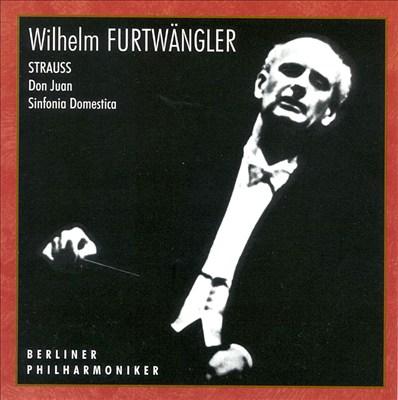 Richard Strauss: Don Juan; Sinfonia Domestica