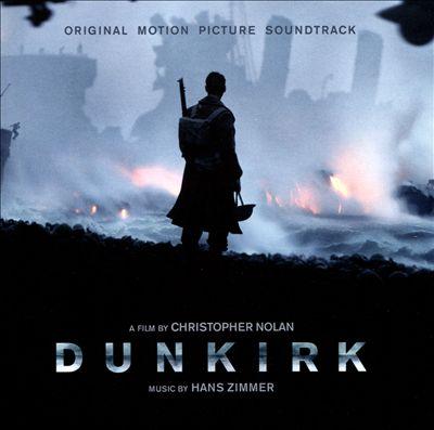 Dunkirk [Original Motion Picture Soundtrack]
