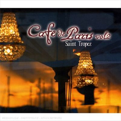Cafe de Paris: St. Tropez, Vol. 2
