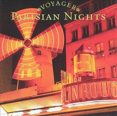 Voyager Series: Parisian Nights