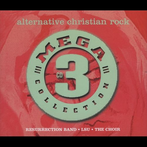 Mega 3 Collection: Alternative Christian Rock