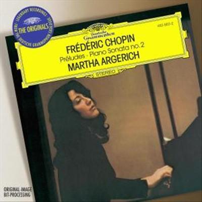 Chopin: Préludes; Piano Sonata No. 2