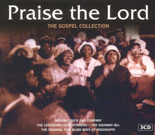 Praise the Lord: The Gospel Collection