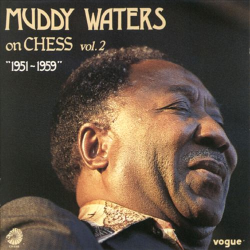 Muddy Waters on Chess 1951-1959, Vol. 2