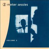 2 Meter Sessies, Vol. 2: Het Beste Uit 10 Jaar