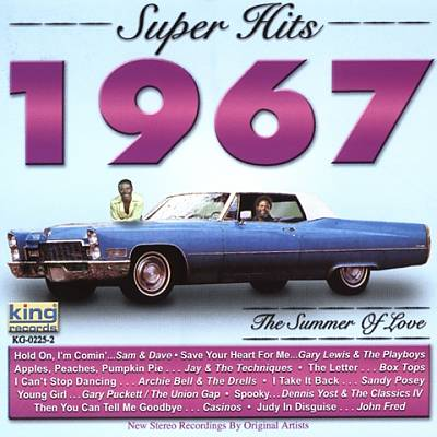 Super Hits 1967: The Summer of Love