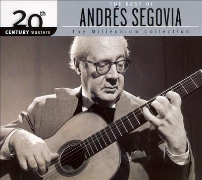 The Best of Andrés Segovia