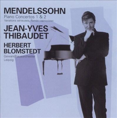 Mendelssohn: Piano Concertos Nos. 1 & 2